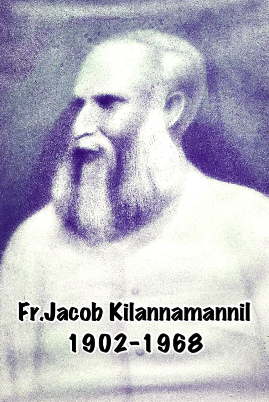 Rev. Fr Jacob Kilannamannil (1902-1968)