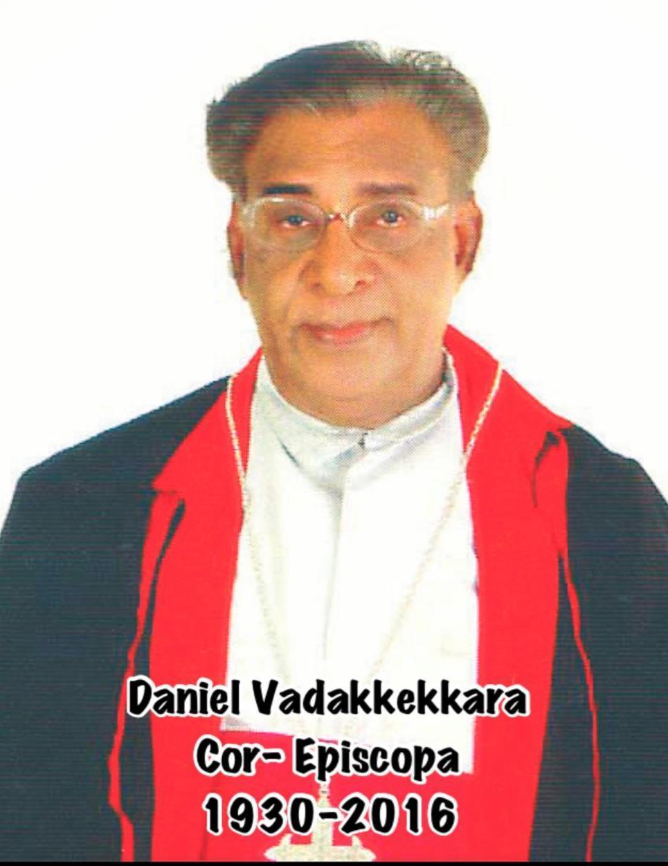 Fr Daniel Vadakkekkara Cor-Episcopa (1930-2016)