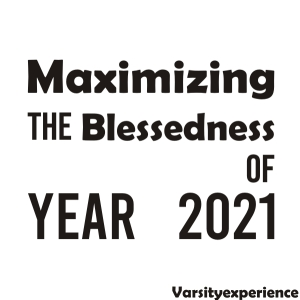 maximizing the blessedness of year 2021