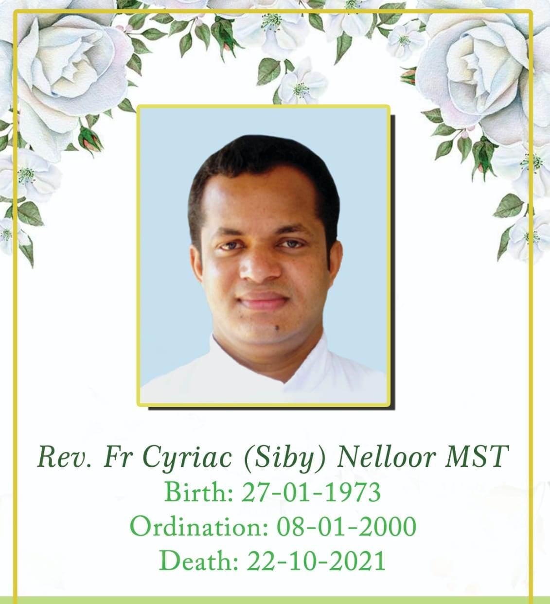 Rev. Fr Siby Nelloor MST Passes Away